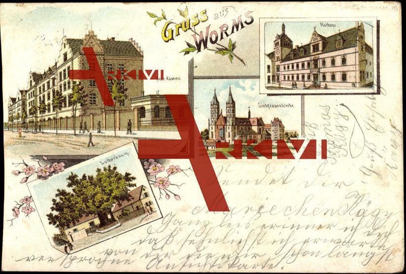 Worms, Neue Kaserne, Rathaus, Liebfrauenkirche