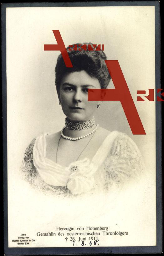 Herzogin v. Hohenberg, Gemahlin d öst. Thronfolgers, gest. 1914, Liersch 7056