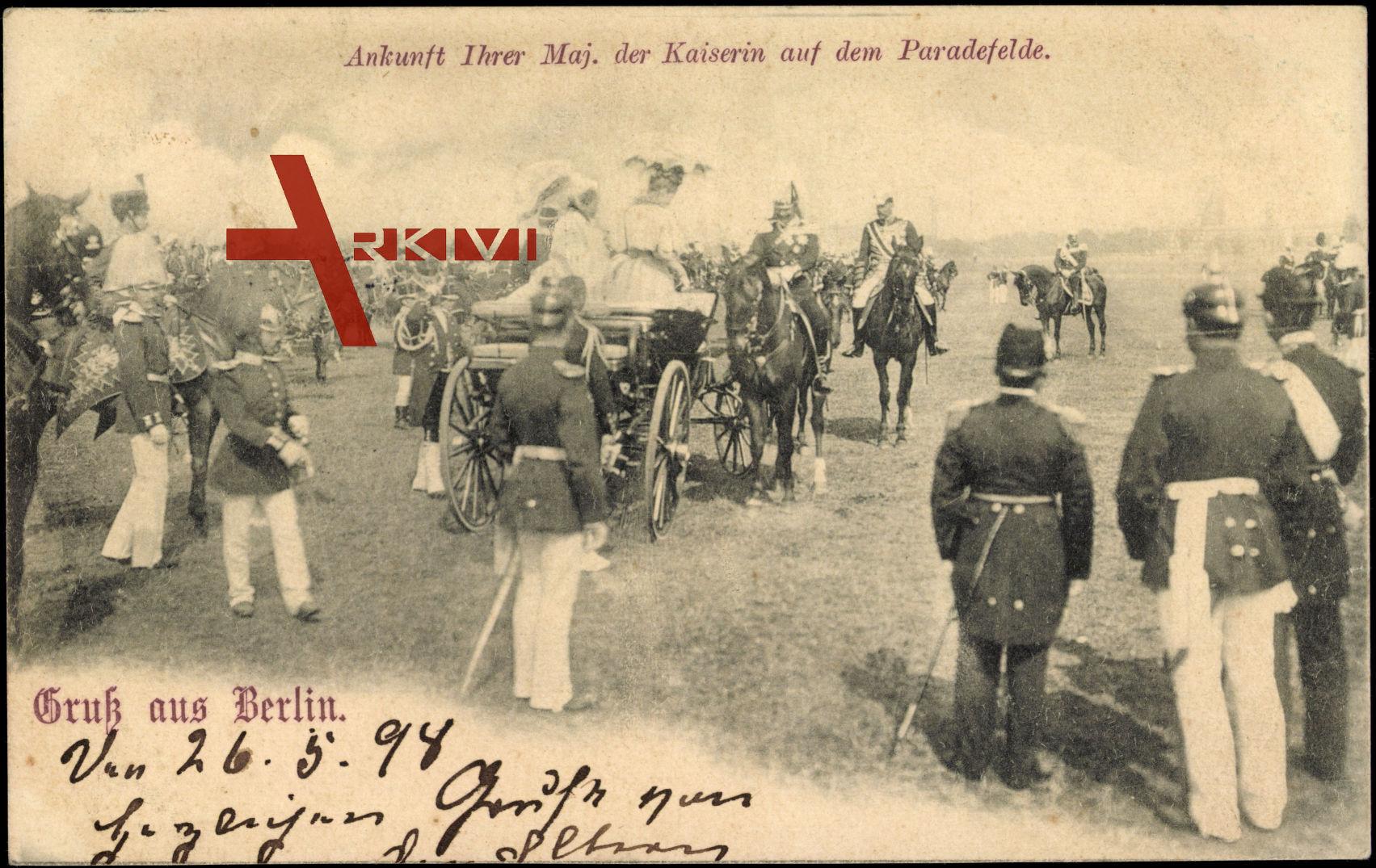 Berlin, Ankunft Ihrer Maj. der Kaiserin auf dem Paradefelde