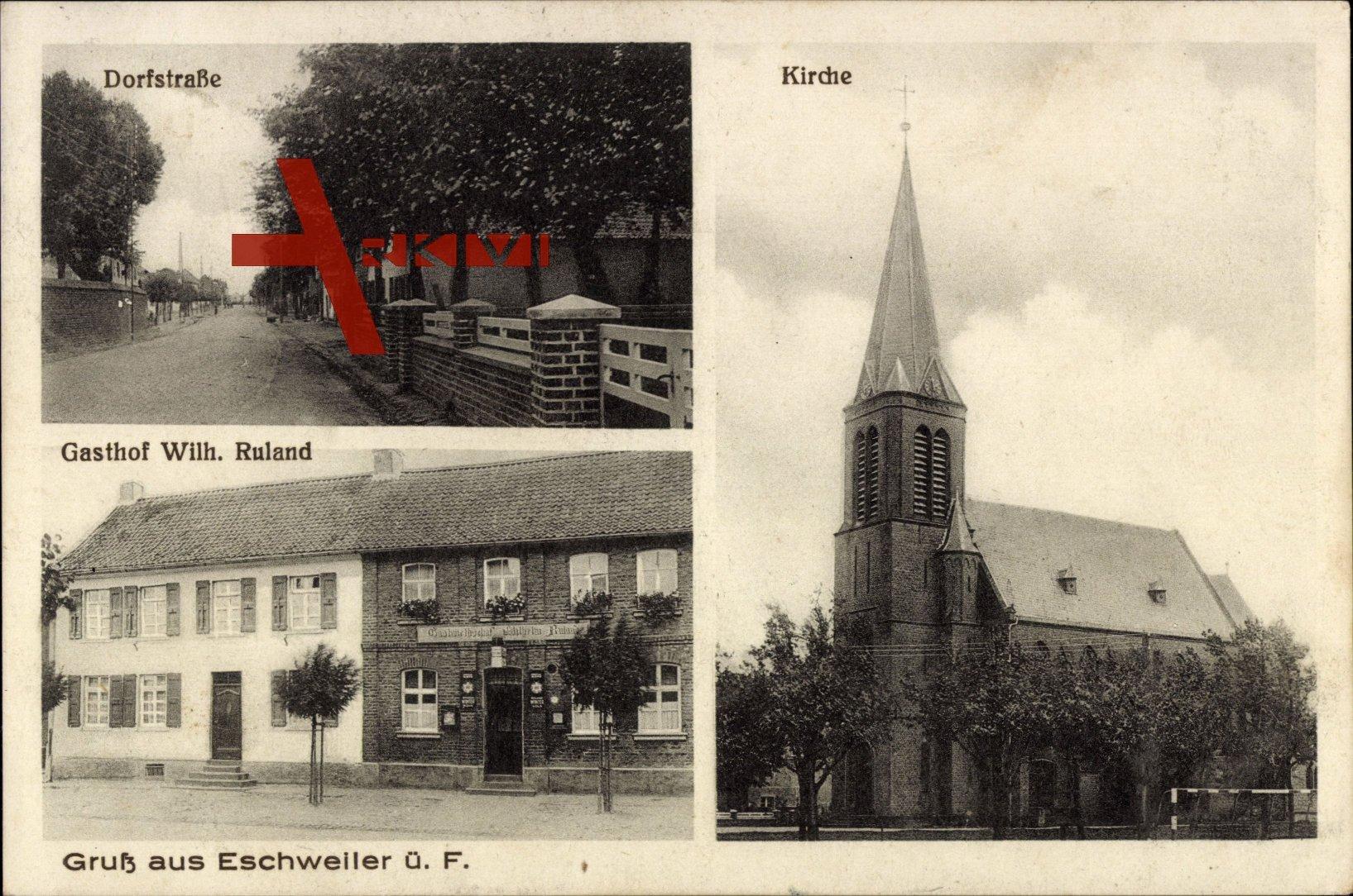 Eschweiler bei Nörvenich Kreis Düren, Dorfstraße, Kirche, Gasthaus Wilh. Ruland