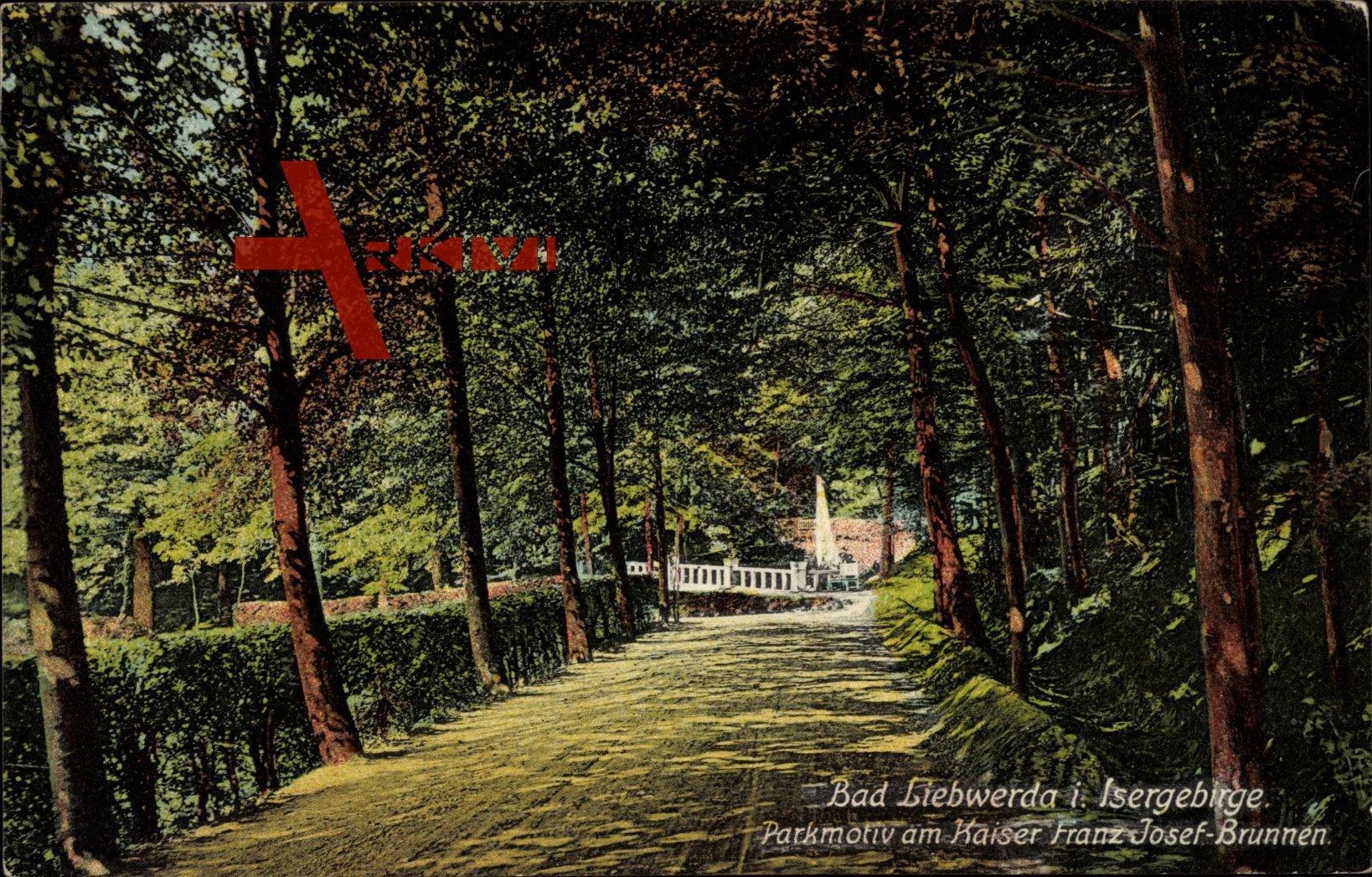 Lázně Libverda Bad Liebwerda Reg. Reichenberg, Kaiser Franz Josef Brunnen