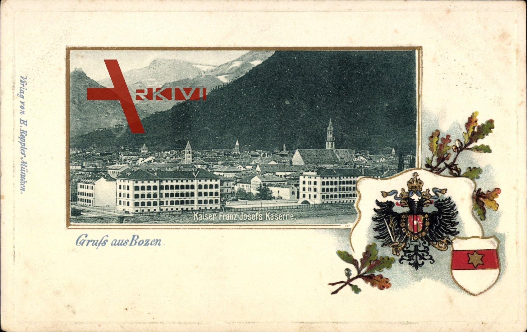 Passepartout Wappen Bozen, Kaiser Franz Josefs Kaserne