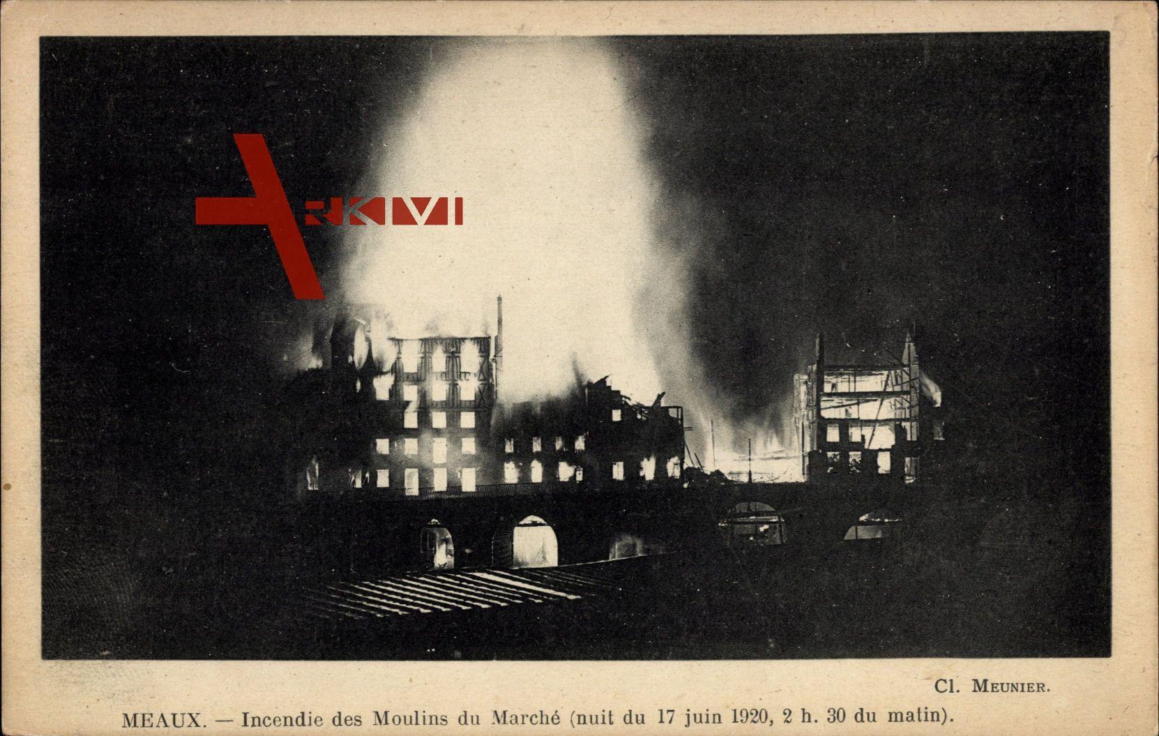 Meaux Seine et Marne, Incendie des Moulins du Marché 17 juin 1920