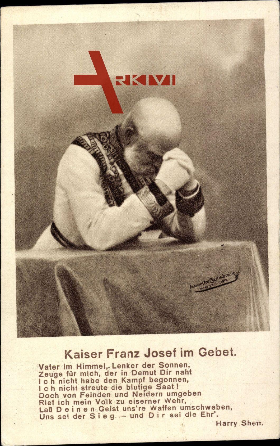 Kaiser Franz Josef von Österreich im Gebet, Gebet von Harry Sheff