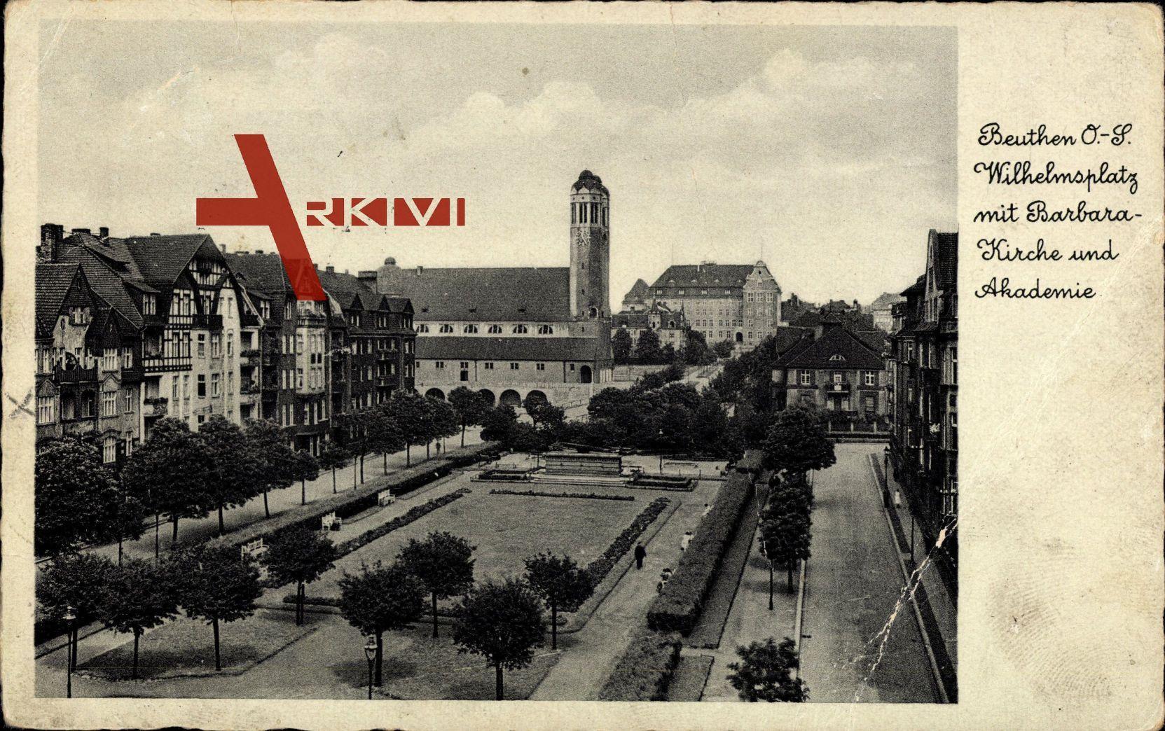 Beuthen Schlesien, Wilhelmsplatz mit Barbarossakirche und ademie