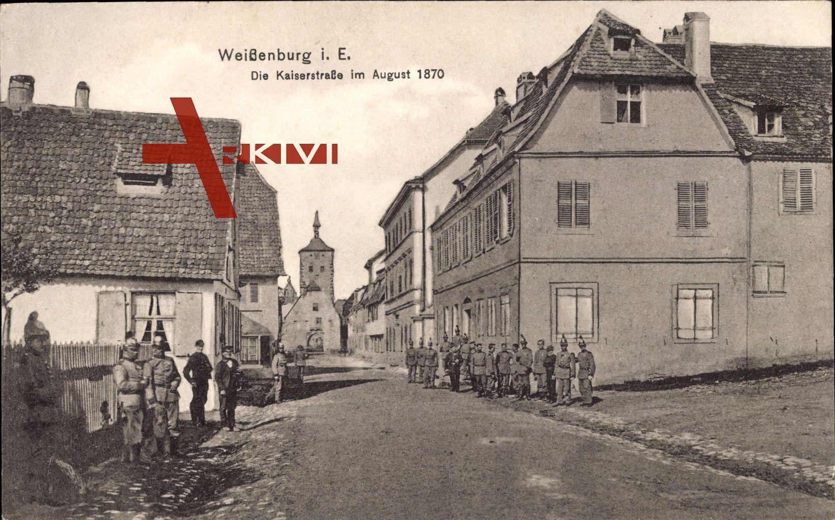 Weißenburg Elsass Bas Rhin, Blick in die Kaiserstraße im August 1870