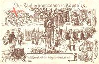 Berlin Köpenick, Der Räuberhauptmann von Köpenick