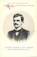 République des États Unis du Brésil, Miguel Calmon du Pin e Almeida, Ministre