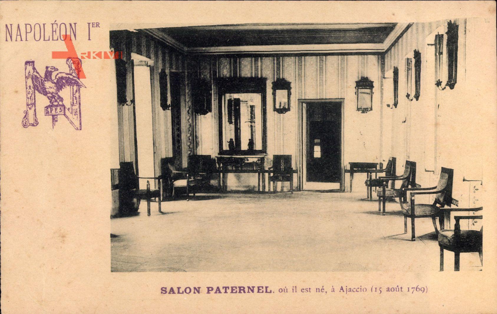 Napoleon Ier, Salon Paternel où il est né, à Ajaccio, 15 août 1769