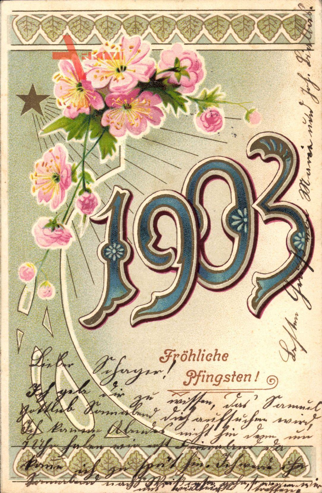 Glückwunsch Pfingsten, Jahreszahl 1903, Stern, Blumen