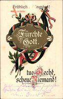 Fürchte Gott, Tue Recht, Scheue Niemand - Glückwunsch Pfingsten um 1918