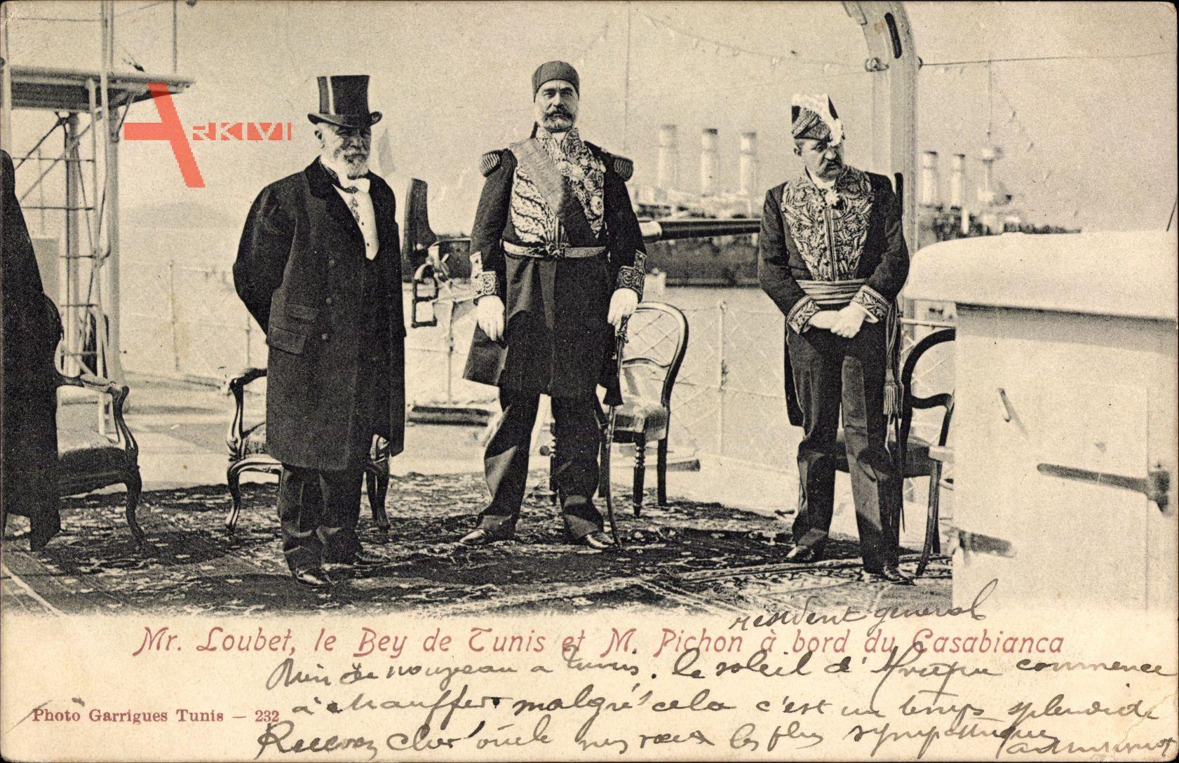 Émile François Loubet, Bey de Tunis, M. Pichon, Cuirassé Casabianca