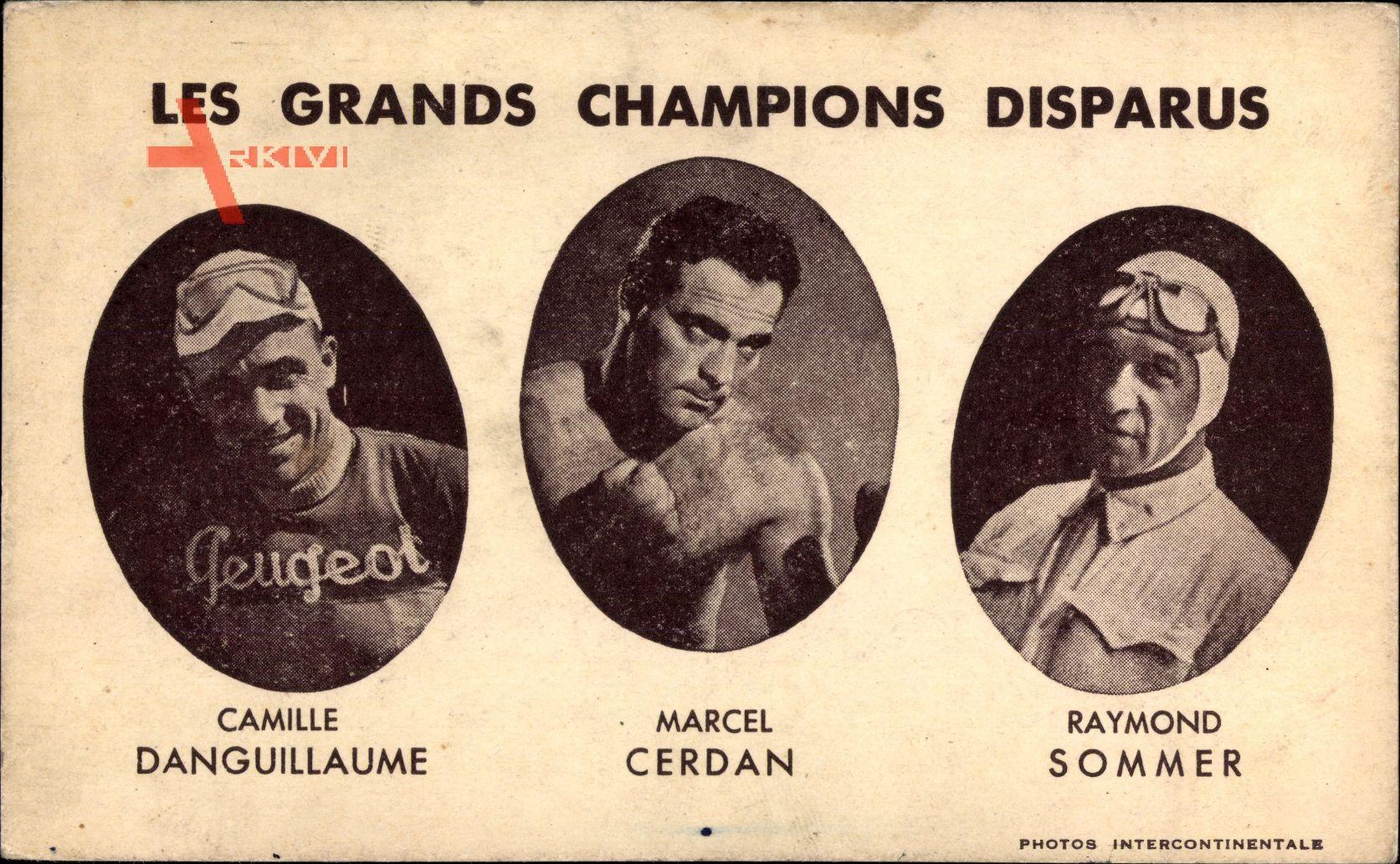 Grands Champions Disparus, Camille Danguillaume, Marcel Cerdan,Raymond Sommer