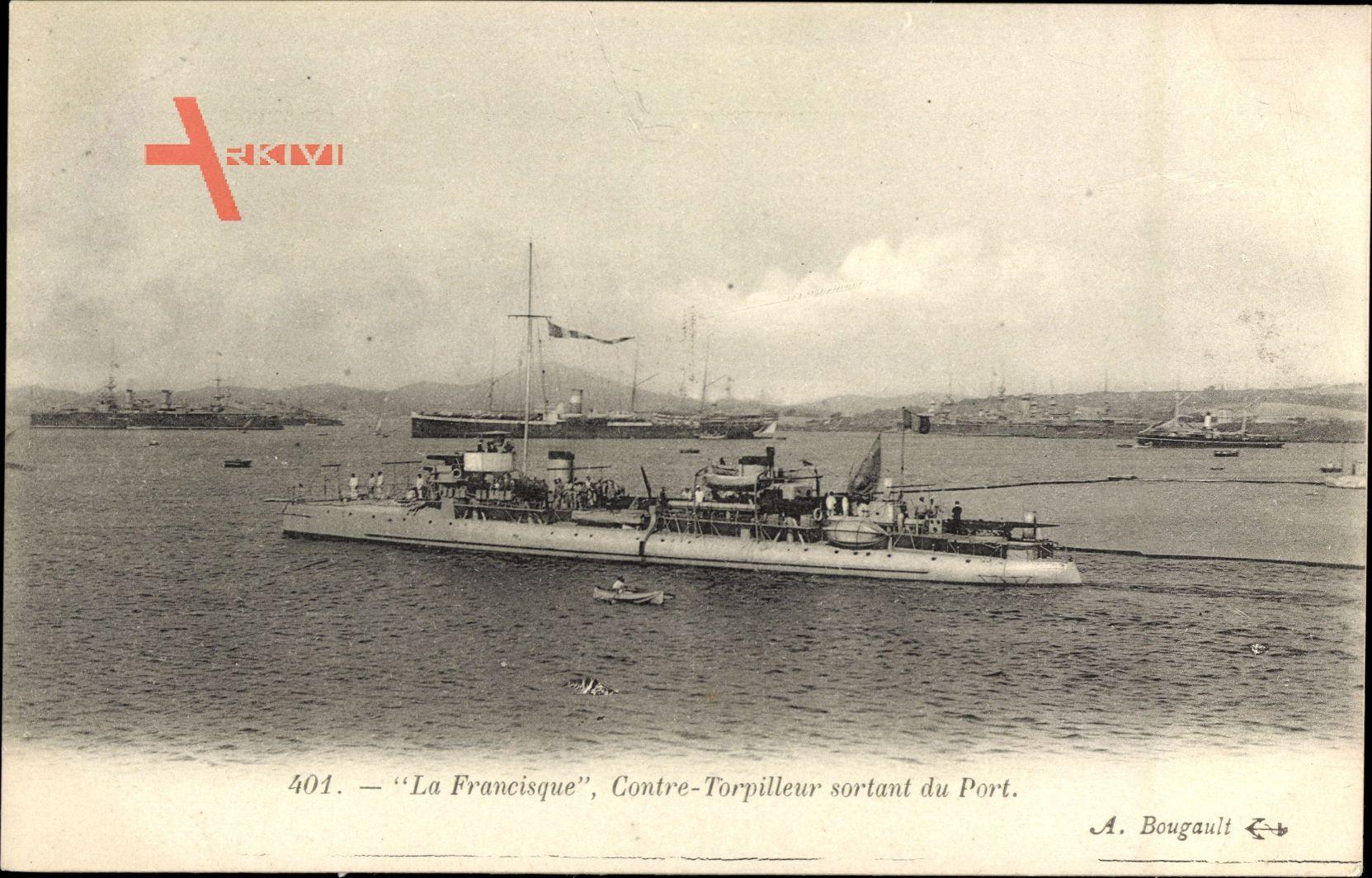 Französisches Kriegsschiff, Francisque, Contre Torpilleur sortant du Port