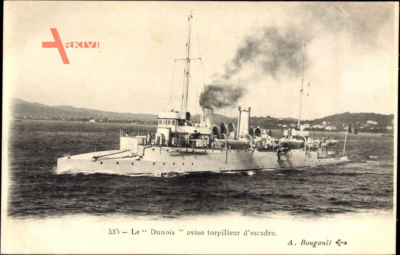 Französisches Kriegsschiff, Le Dunois, Aviso Torpilleur dEscadre
