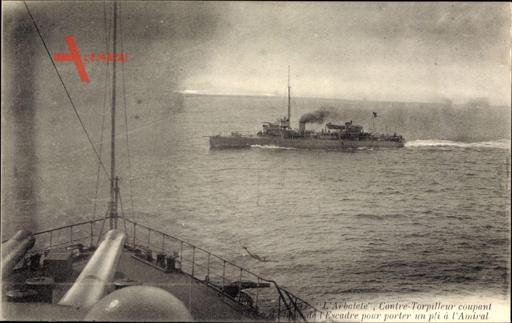 Französisches Kriegsschiff, Arbalète, Contre Torpilleur