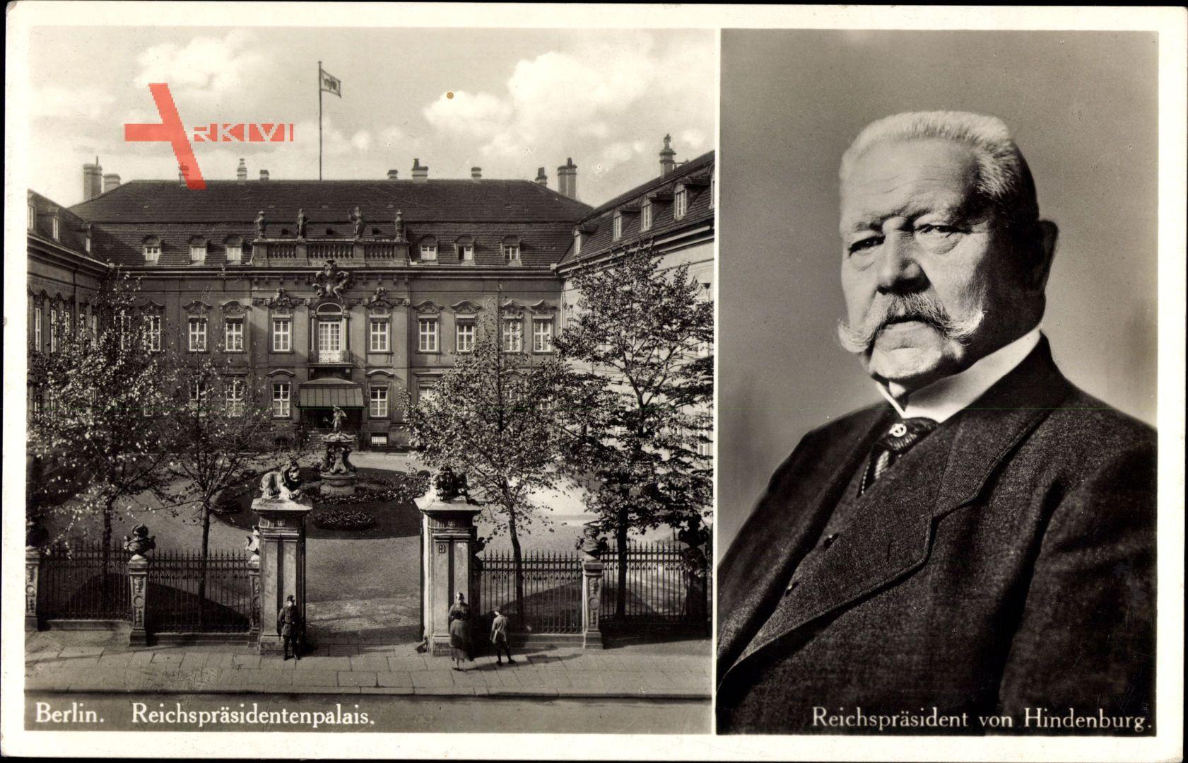 Berlin, Reichspräsidentenpalais, Reichspräsident Paul von Hindenburg
