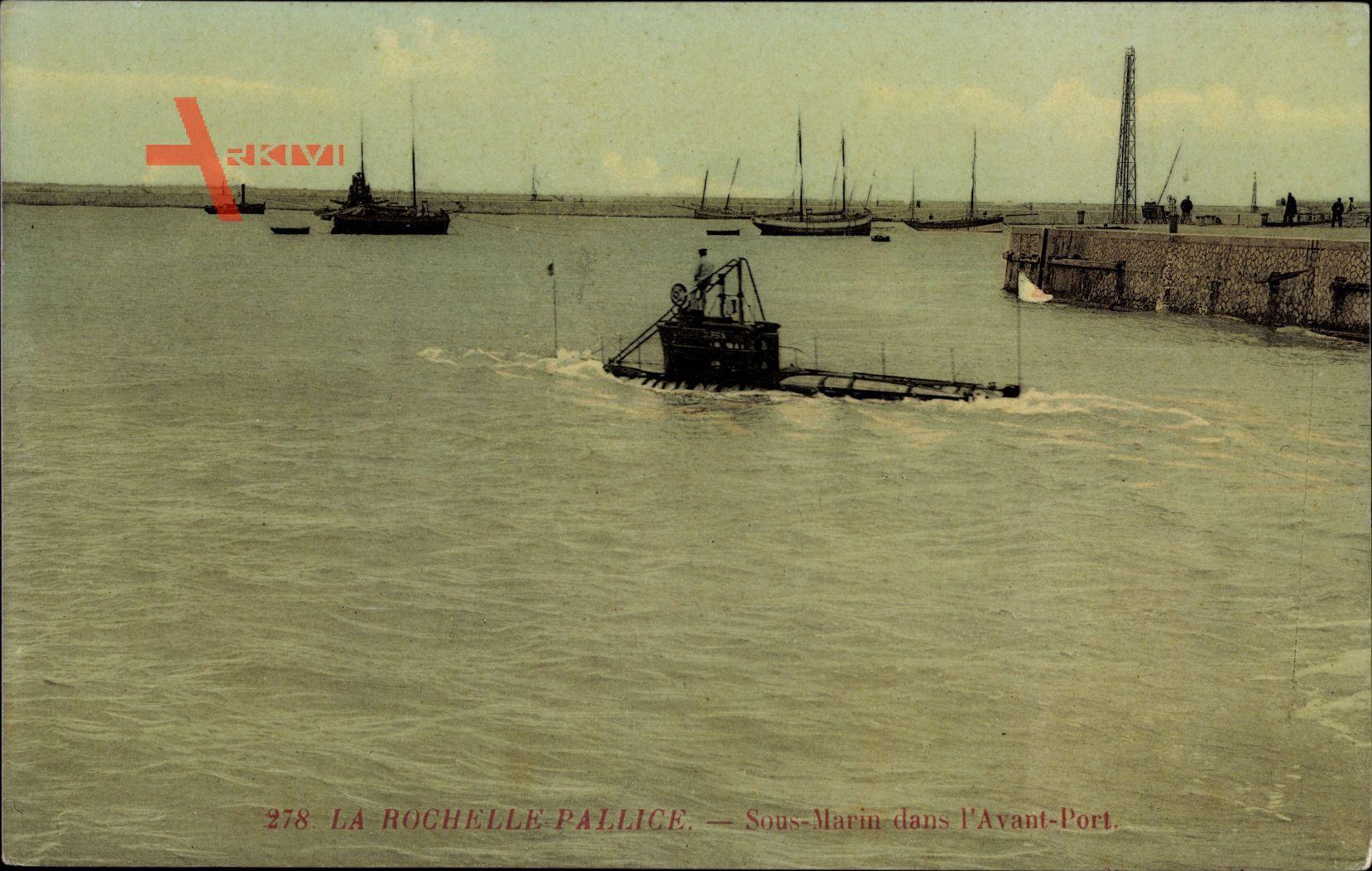 La Rochelle Pallice Charente Maritime, Sous Marin, Avant Port