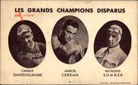 Grands Champions Disparus, Camille Danguillaume, Marcel Cerdan,Raymond Sommer
